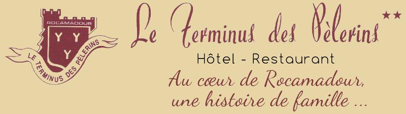 Le Terminus des Pèlerins, hôtel 2* à Rocamadour