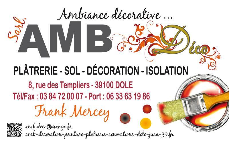 Entreprise AMB Déco Frank Mercey, à Dole, dans le Jura